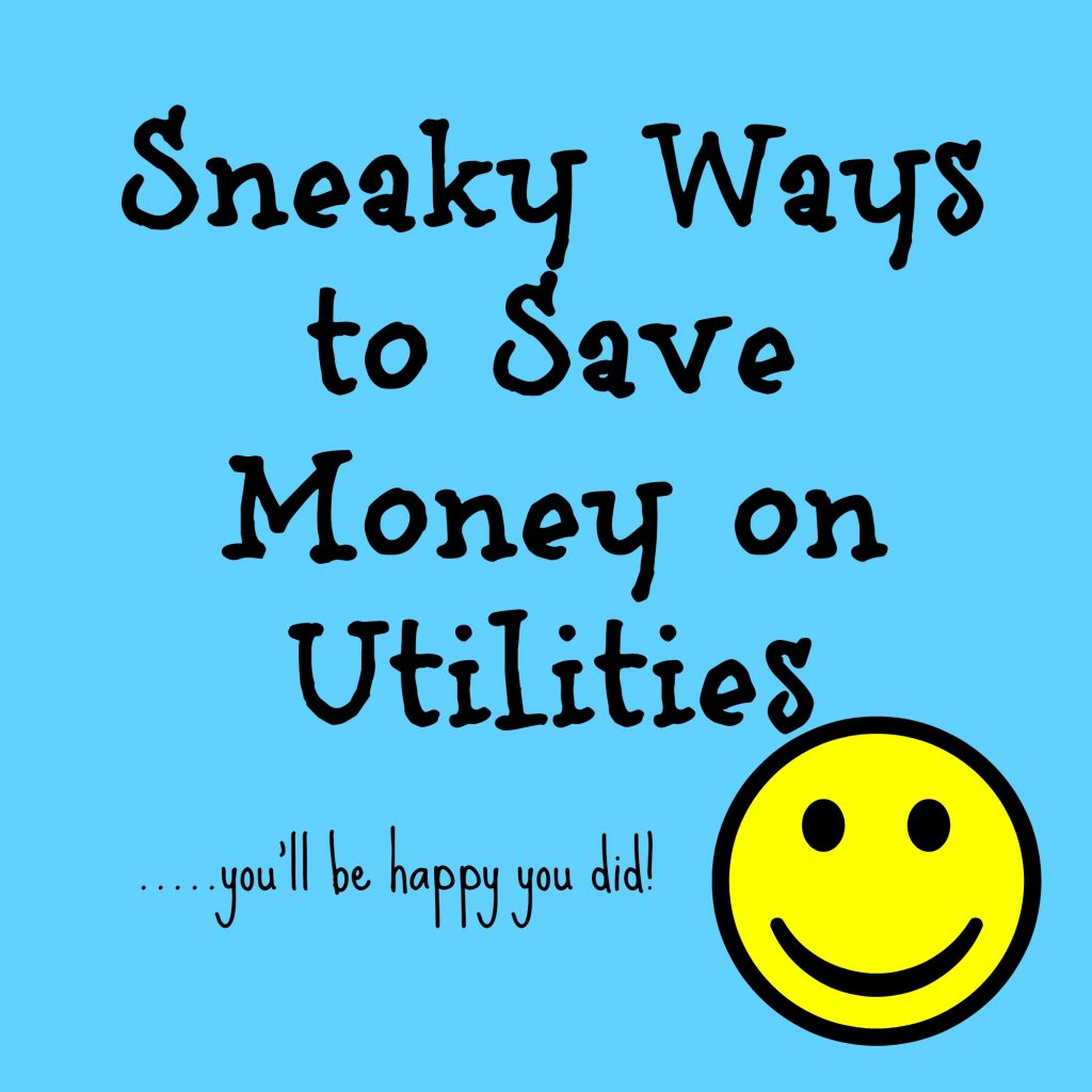 Sneaky Ways to Save $$ On Utility Bills