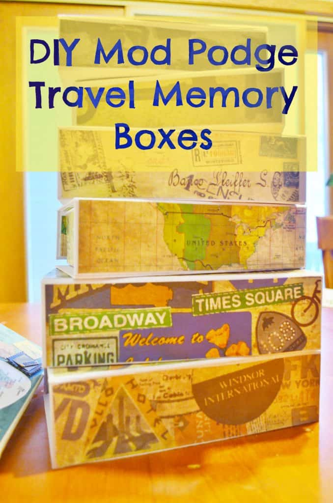 DIY Mod Podge Travel Memory Boxes