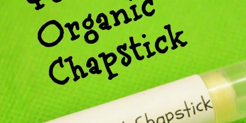 DIY Homemade Organic Chapstick Recipe…for LESS than Regular Chapstick