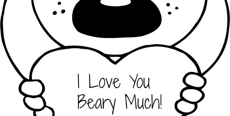 """FREE Valentine's """"I Love You Beary Much"""" Coloring Page Printable"""