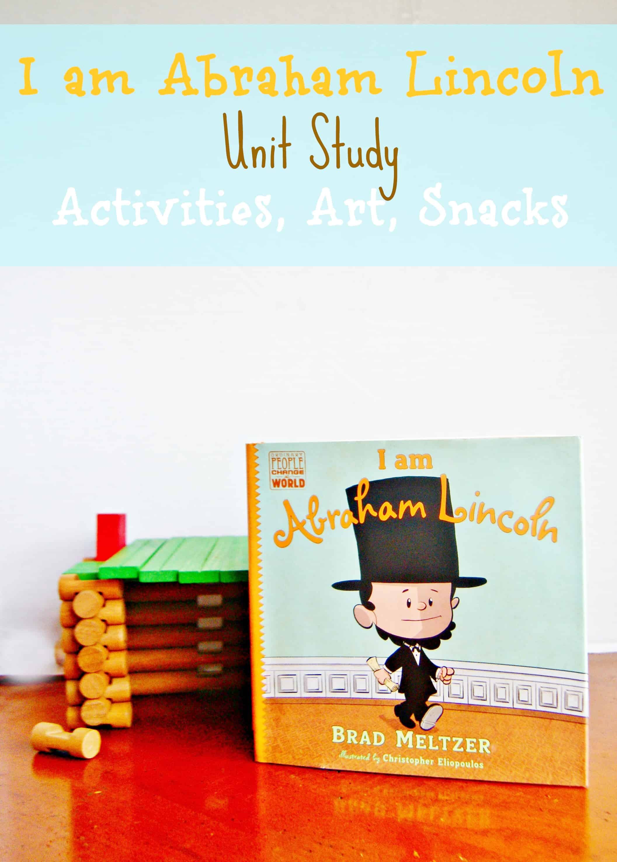 I am Abraham Lincoln Unit Study Craft Activities