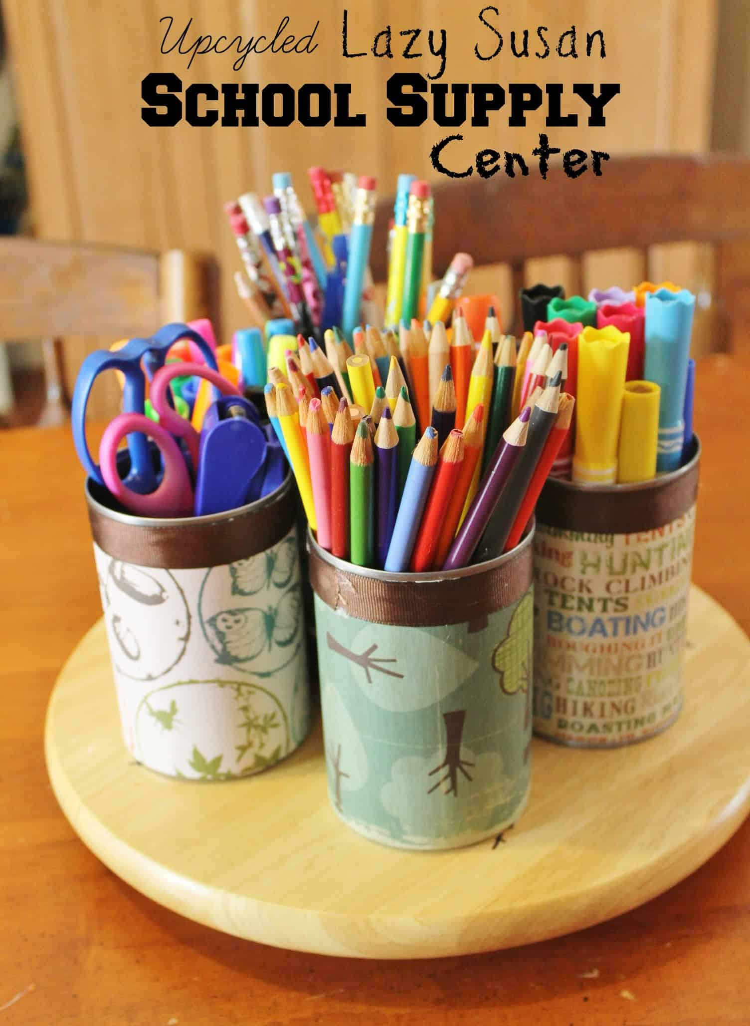 Upcycled Lazy Susan School Supply Center Great Teacher