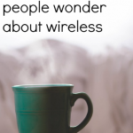 Top 5 things people wonder about wireless