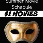 $1 Movie Summer Schedule