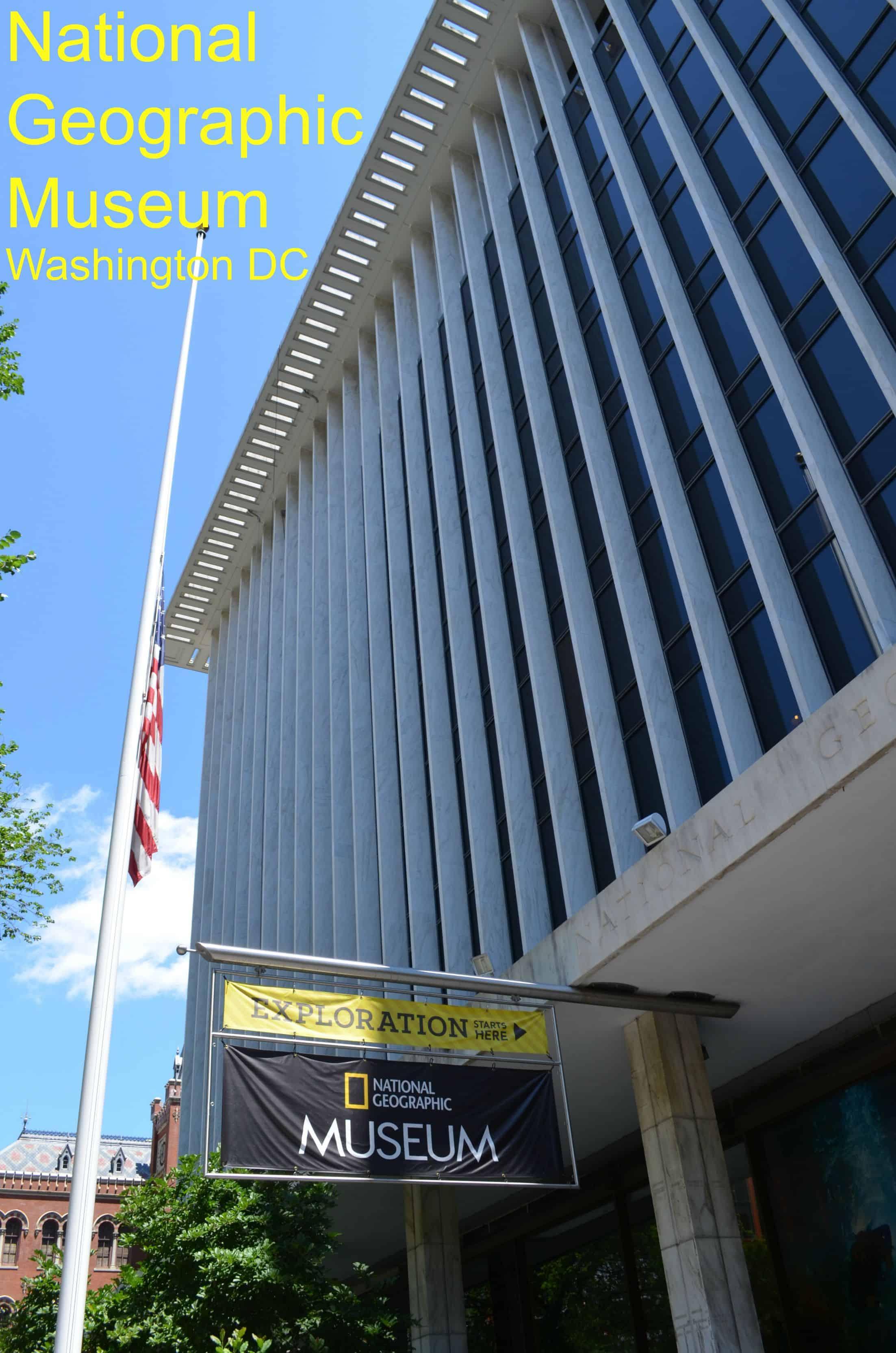 visiting national geographic museum washington