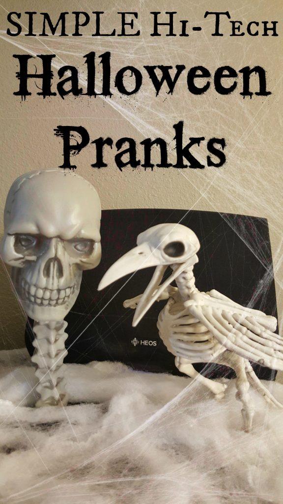 Simple Hi Tech Halloween Pranks