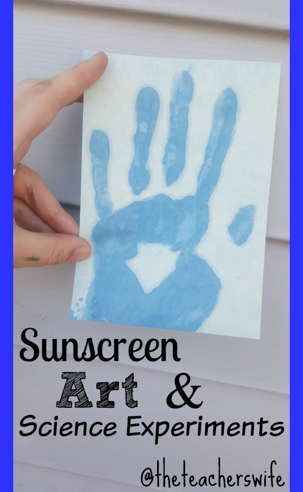 Sunscreen Art and Science Experiments