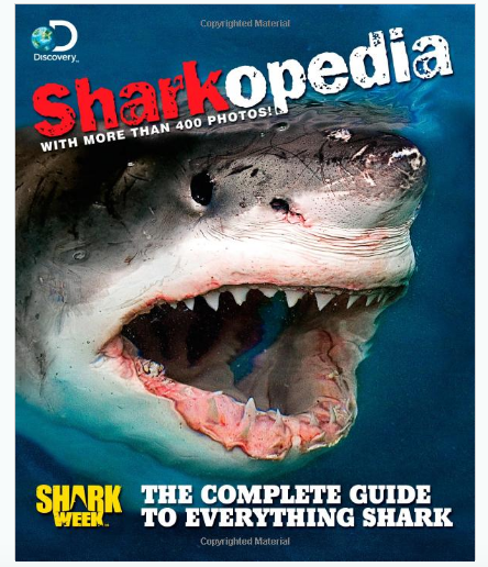 Discovery Channel Sharkopedia Book for Shark Week
