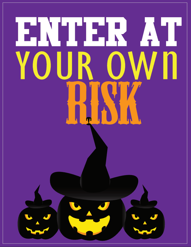 Halloween Wall Art - Enter at Your Own Risk