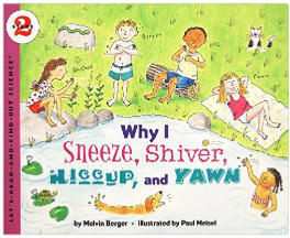 Why I Sneeze Hiccup Shiver and Yawn book for kids
