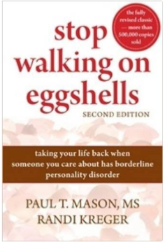 Borderline Personality Disorder: Stop Trying to Walk on Eggshells book