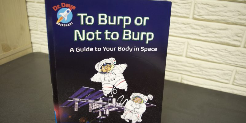 To Burp or Not to Burp SIGNED Copies from a NASA Astronaut