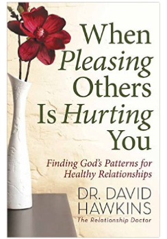When Pleasing Others is Hurting You book