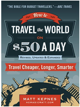 Nomadic Matt's Travel the World for $50 a day book
