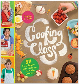 Cooking Class for Kids Cookbook