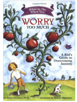 What to Do When You Worry Too Much Anxiety Book for Kids