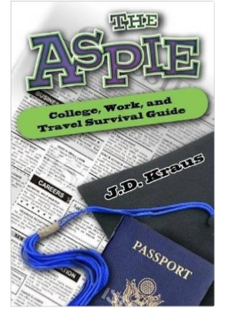 The Aspie College, Work and Travel Survival Guide