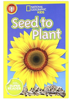 National Geographic Seed to Plant book for kids