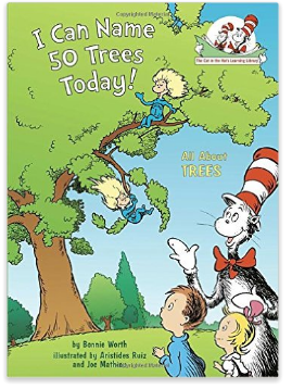 I Can Name 50 Trees Today Cat in the Hat earth day gardening book for kids