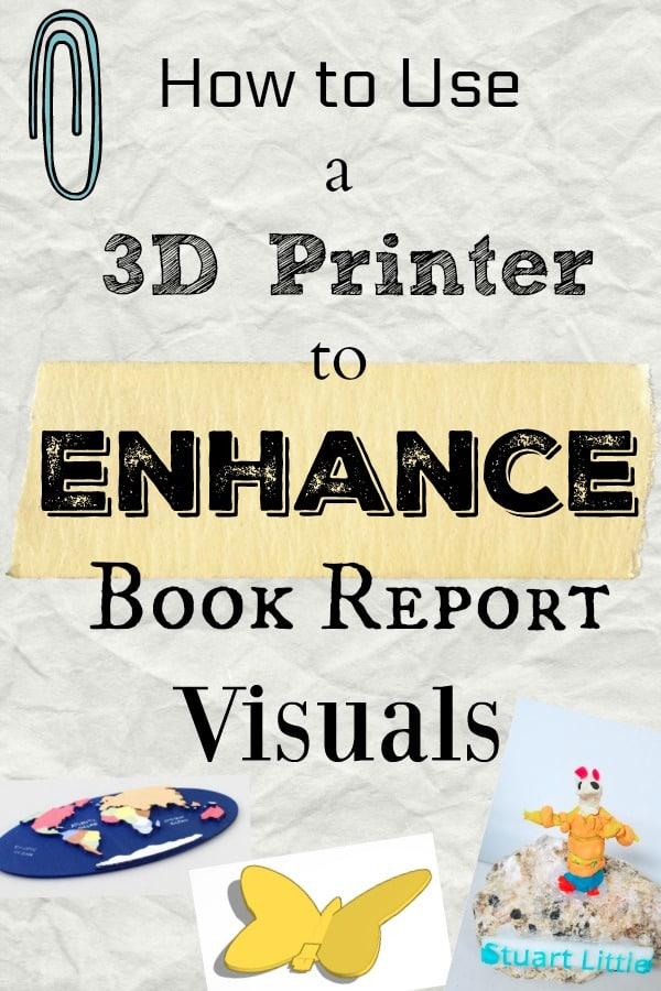 book report visuals 3d printed
